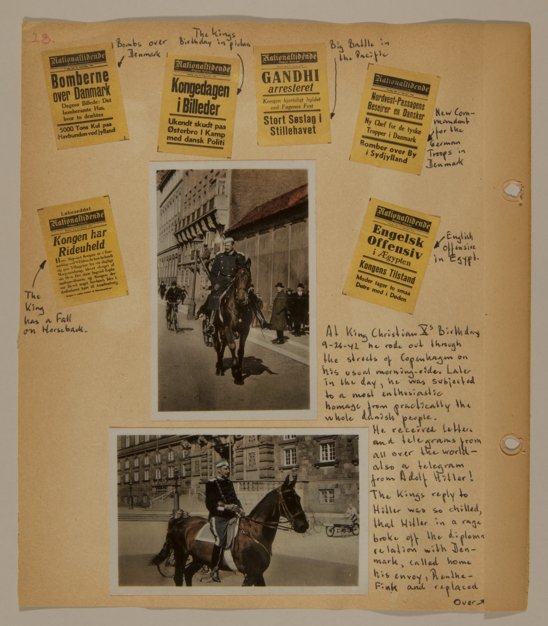 Page from volume three of a set of scrapbooks compiled by Bjorn Sibbern, a Danish policeman and resistance member, documenting the German occupation of Denmark.  This page contains photographs of King Christian X riding through the streets of Copenhagen as well as newspaper headlines.