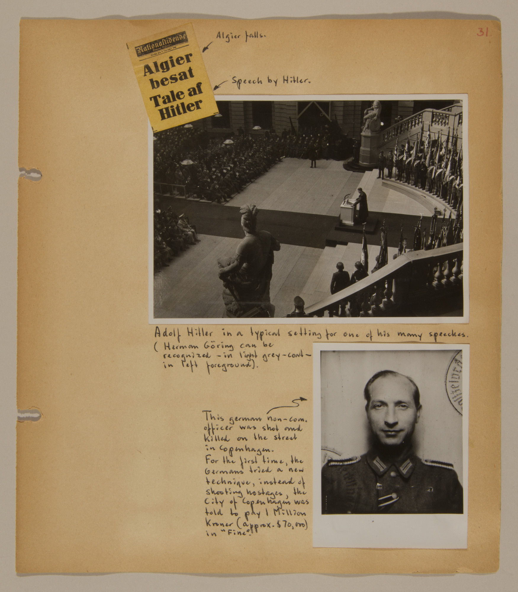 Page from volume three of a set of scrapbooks compiled by Bjorn Sibbern, a Danish policeman and resistance member, documenting the German occupation of Denmark.  This page contains a picture of Hitler giving a speech and a portrait of a German non-commissioned officer killed on a street in Copenhagen.
