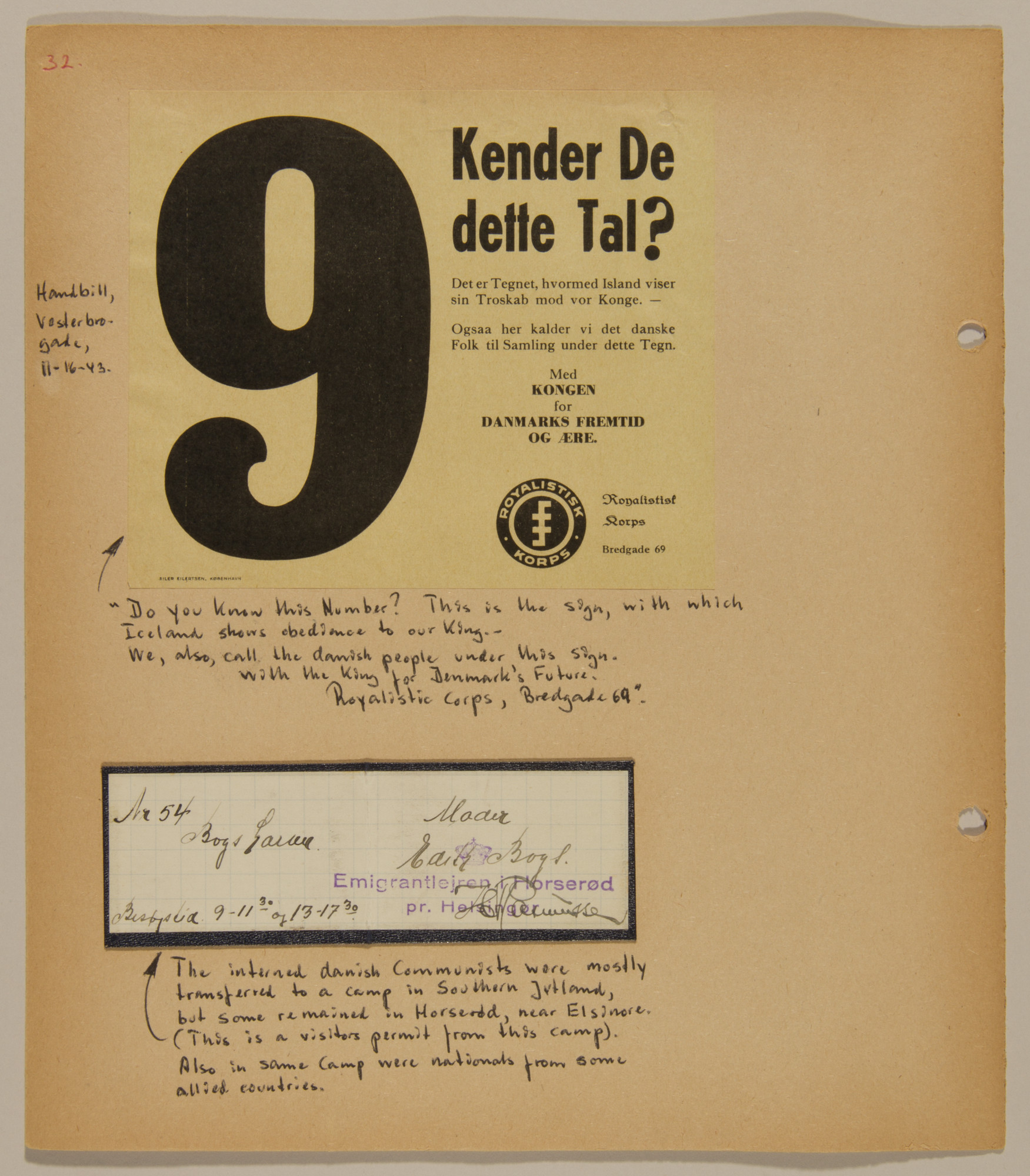 Page from volume four of a set of scrapbooks compiled by Bjorn Sibbern, a Danish policeman and resistance member, documenting the German occupation of Denmark.  This page a flyer of the resistance movement and a visitor's pass to the internment camp in Horserod.