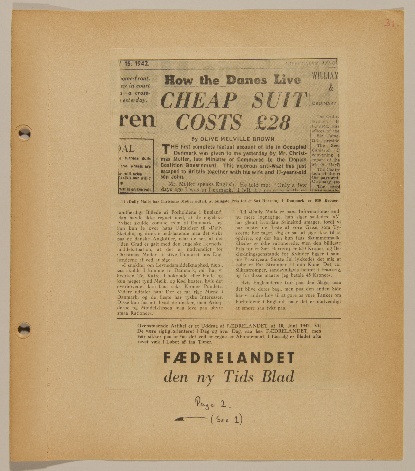 Page from volume four of a set of scrapbooks compiled by Bjorn Sibbern, a Danish policeman and resistance member, documenting the German occupation of Denmark.  This page contains a clipping from a pro-German newspaper attacking from minister, Christian Moller, after his escape to England.