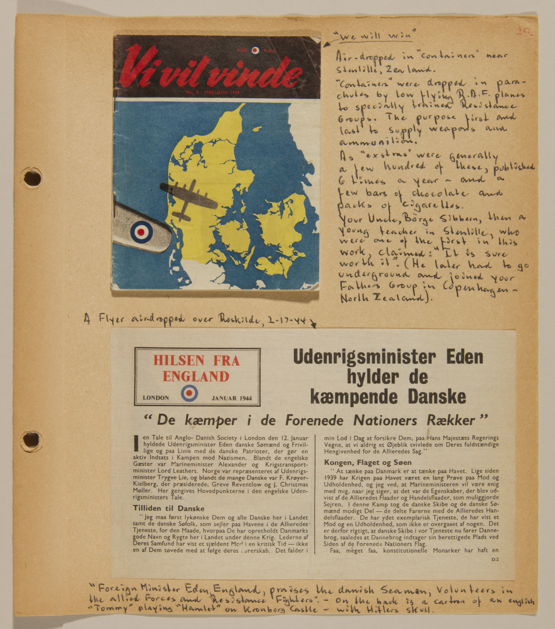 Page from volume four of a set of scrapbooks compiled by Bjorn Sibbern, a Danish policeman and resistance member, documenting the German occupation of Denmark.  This page contains two British flyers that were air-dropped over Denmark.
