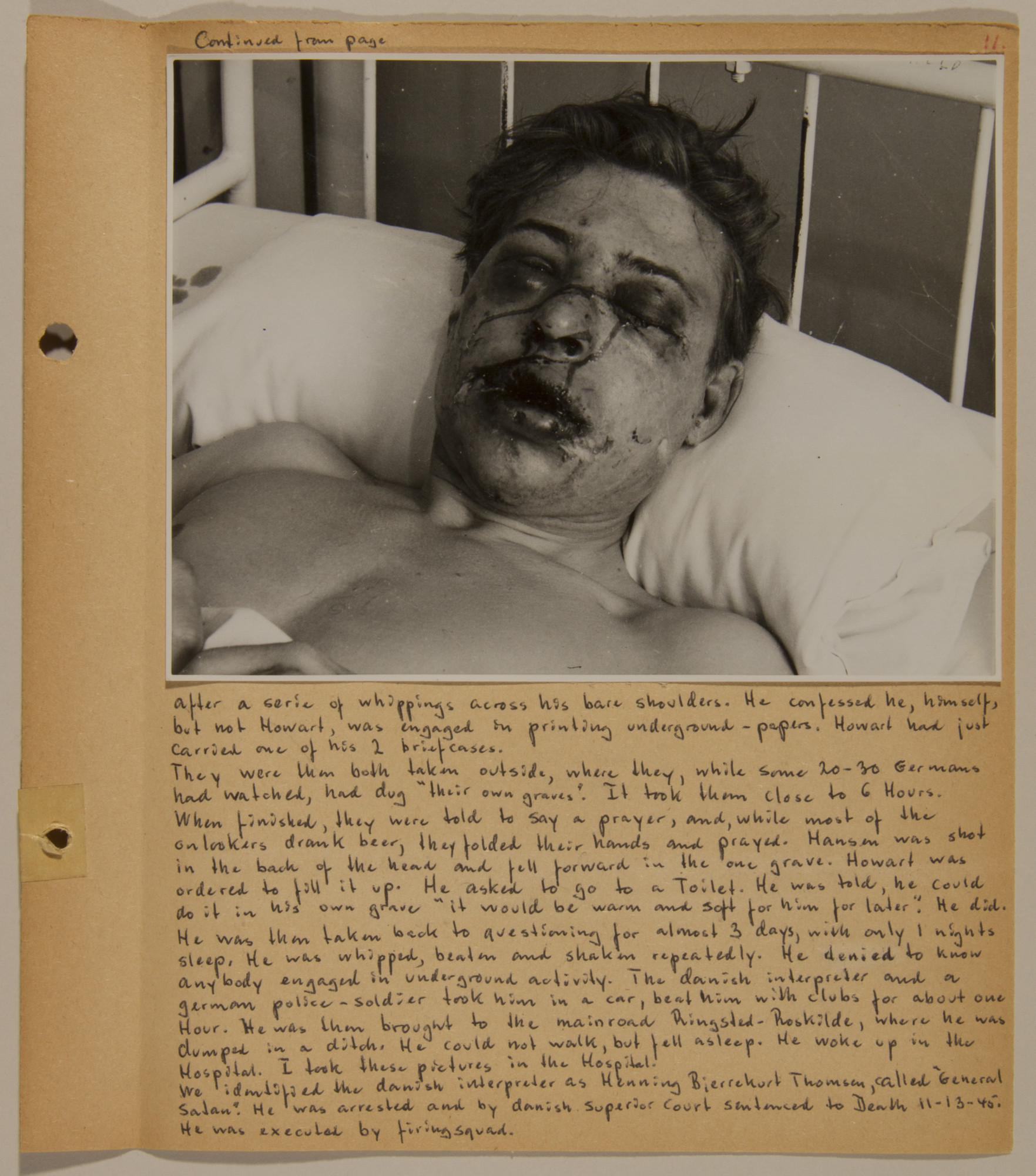Page from volume five of a set of scrapbooks compiled by Bjorn Sibbern, a Danish policeman and resistance member, documenting the German occupation of Denmark.  This page contains a close-up photograph of a resistance member, Ingolt Frederick Howart, who was interrogated, tortured and beaten by the Gestapo.