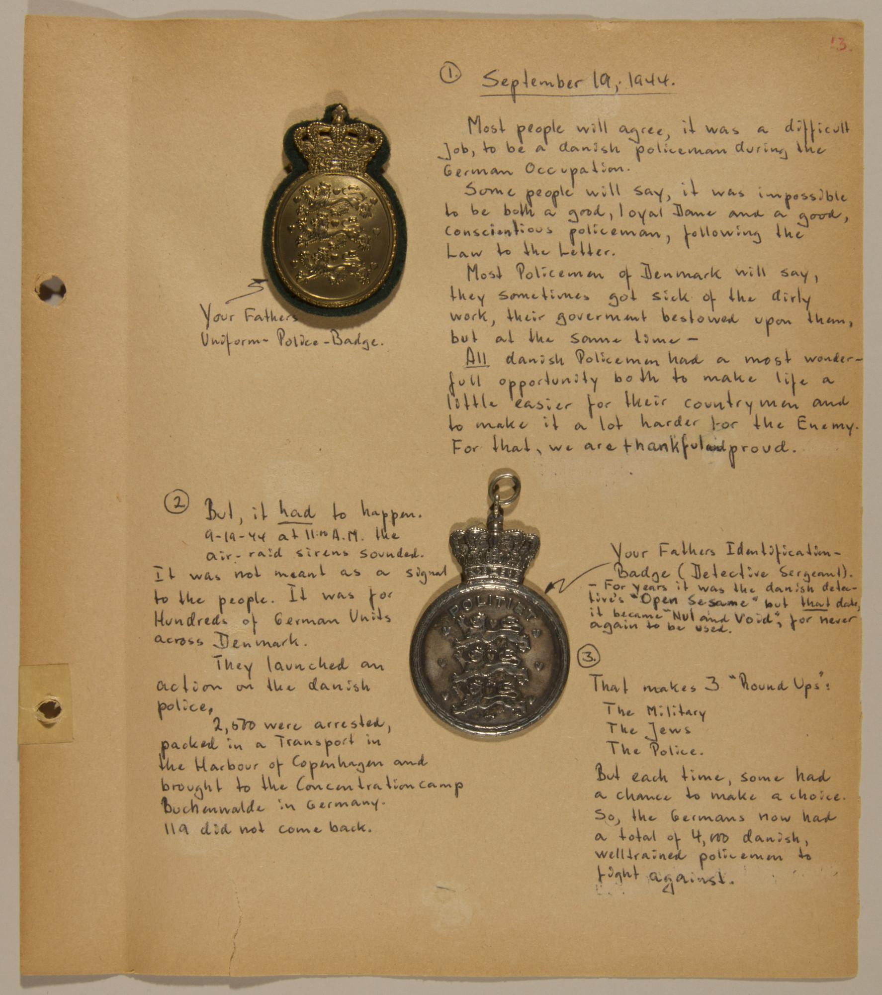 Page from volume five of a set of scrapbooks compiled by Bjorn Sibbern, a Danish policeman and resistance member, documenting the German occupation of Denmark.  This page contains Sibbern's police badges and a description of the round-up of policemen for their involvement in the resistance on September 19, 1944.