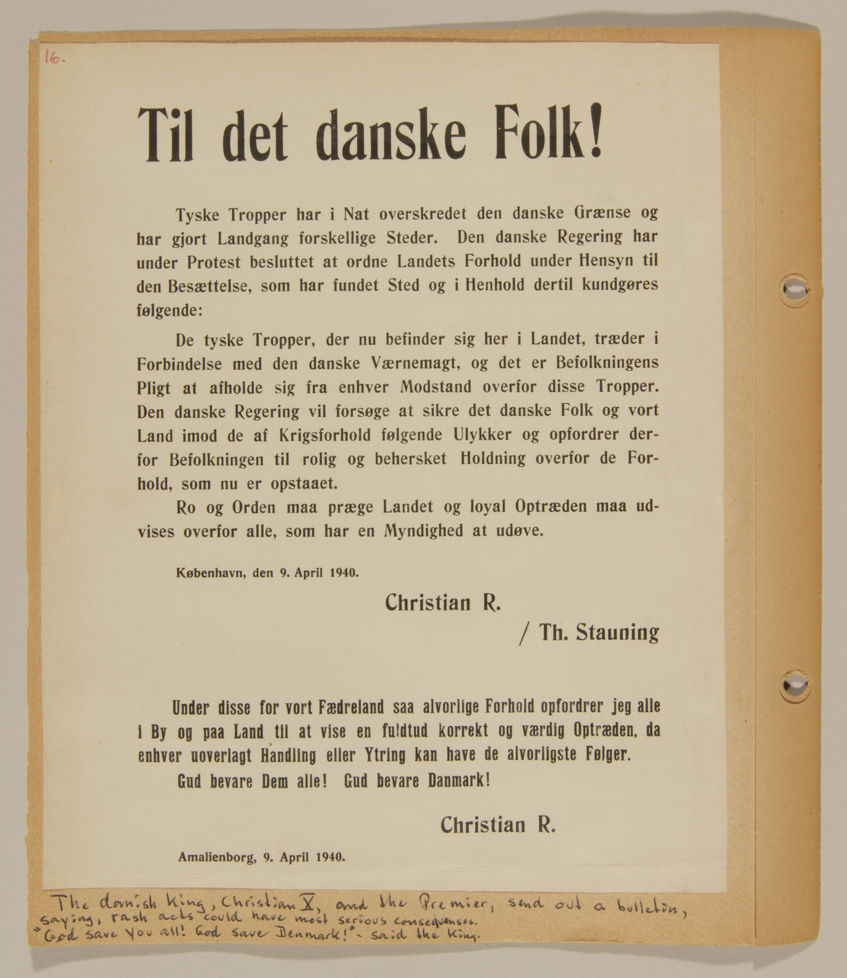 Page from volume one of a set of scrapbooks compiled by Bjorn Sibbern, a Danish policeman and resistance member, documenting the German occupation of Denmark.  This letter contains a letter by King Christian warning the populace not to engage in rash acts.