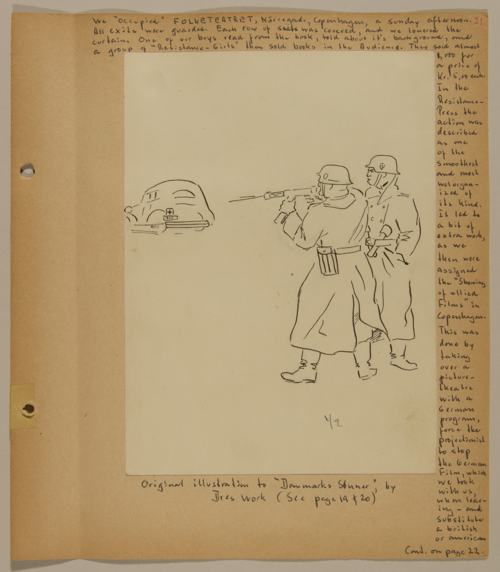 Page from volume five of a set of scrapbooks compiled by Bjorn Sibbern, a Danish policeman and resistance member, documenting the German occupation of Denmark.  This page contains original artwork by Dres Work for an underground pamphlet.