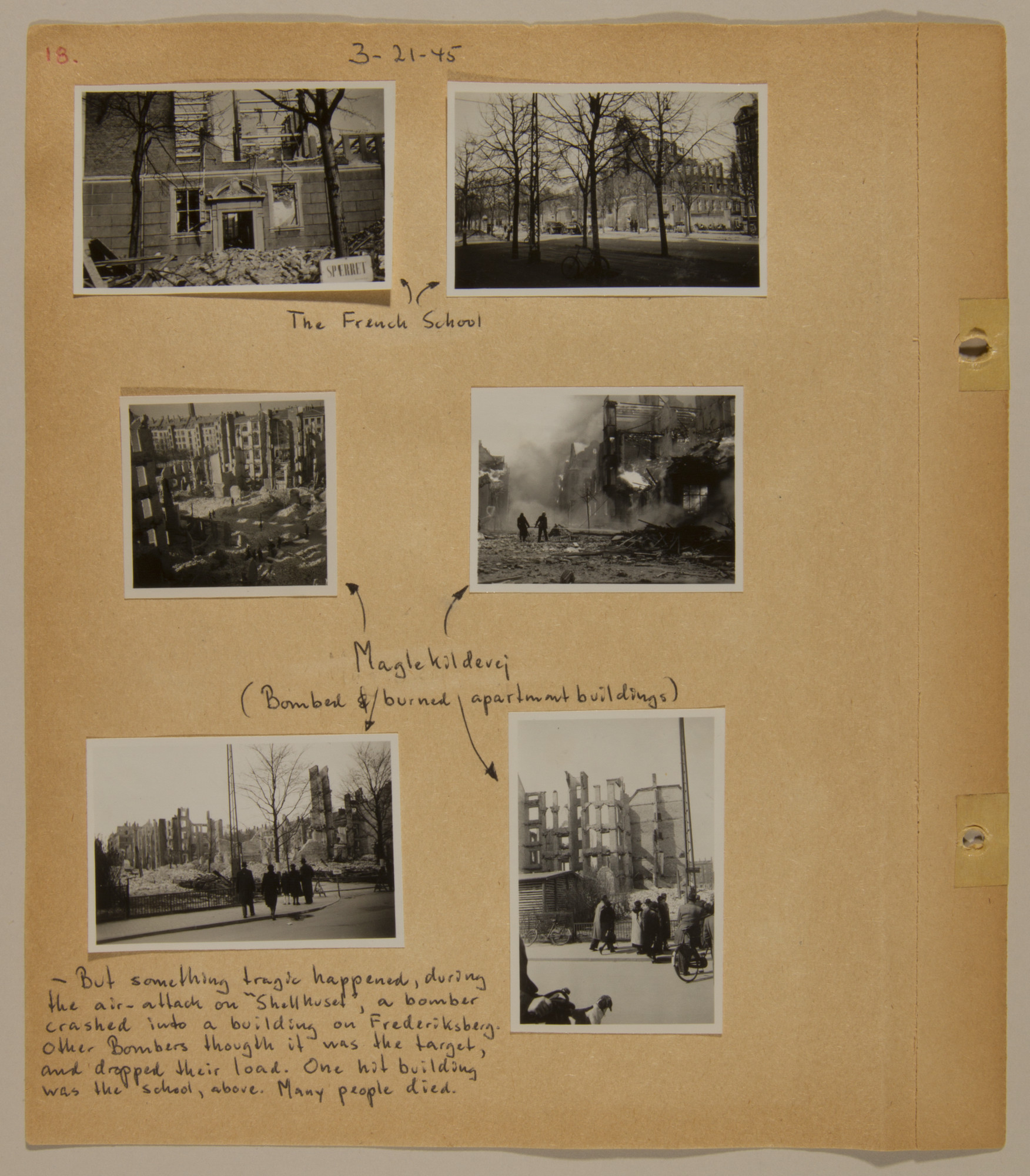 Page from volume five of a set of scrapbooks compiled by Bjorn Sibbern, a Danish policeman and resistance member, documenting the German occupation of Denmark.  Thsi page contains photographs of civilian casualties from a British bombing raid in March 1945.