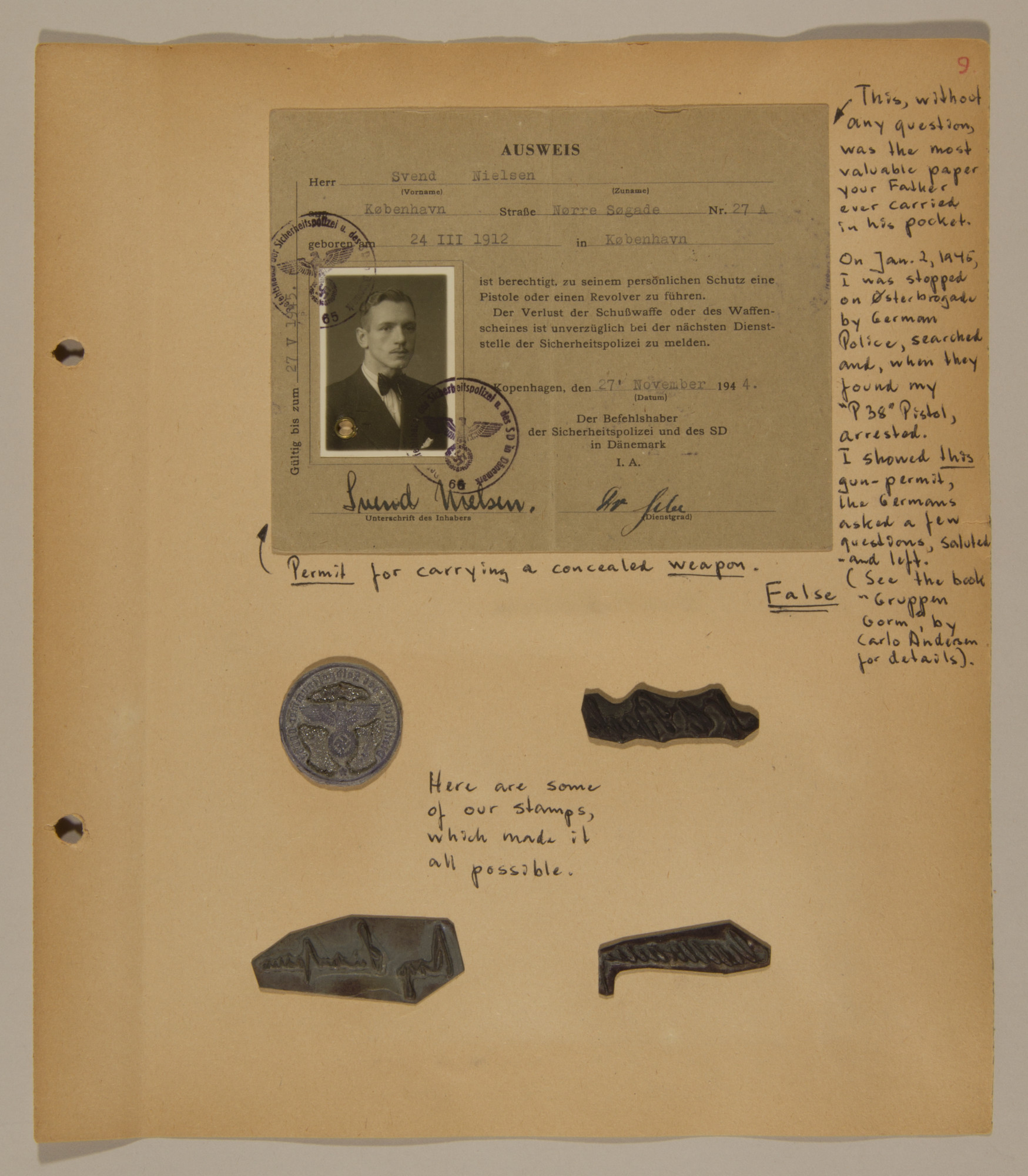 Page from volume three of a set of scrapbooks compiled by Bjorn Sibbern, a Danish policeman and resistance member, documenting the German occupation of Denmark.  This page contains Bjorn Sibbern's (aka Svend Nieslsen's) false permit for carrying a concealed weapon and his forgery stamps.