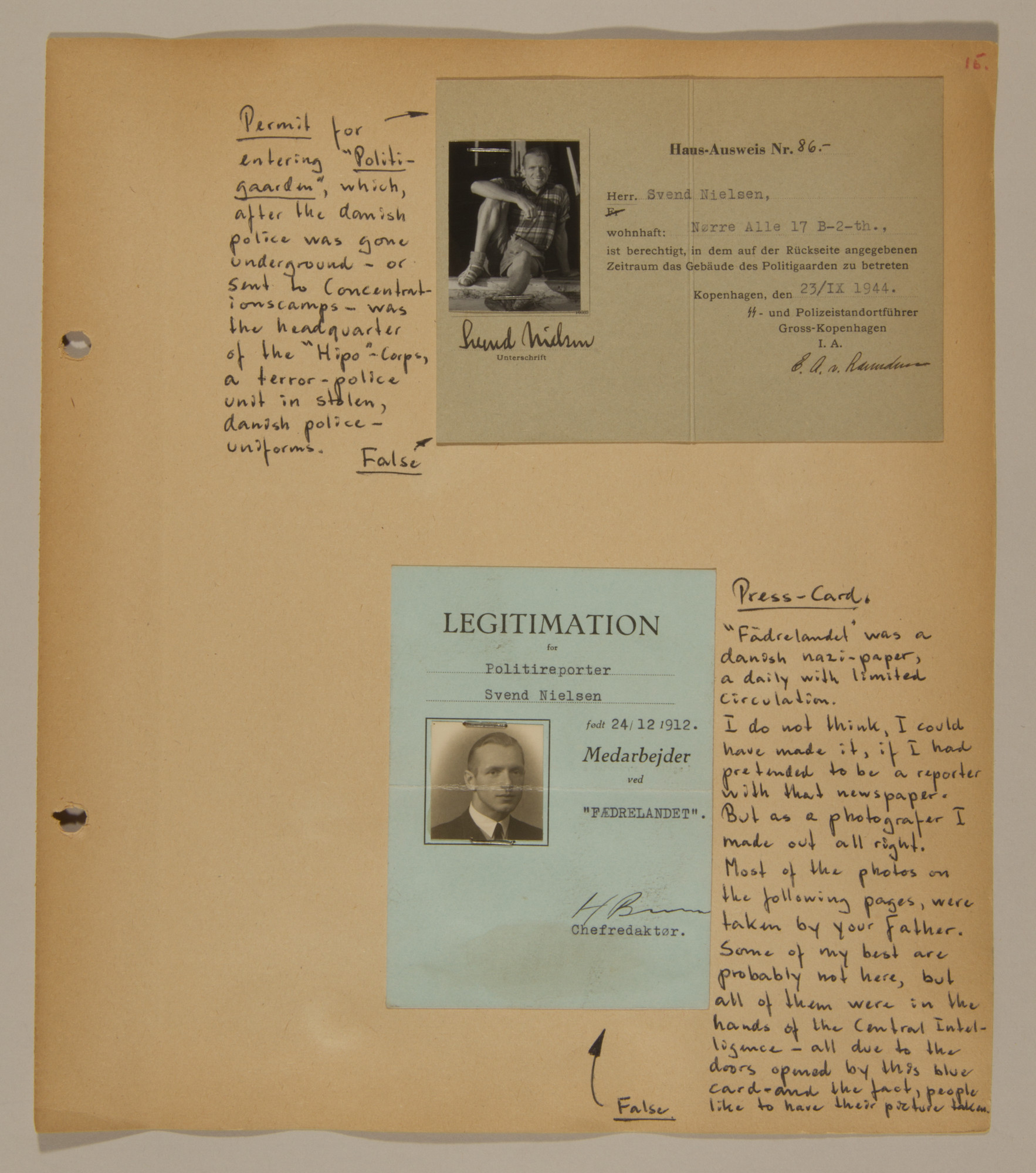 Page from volume three of a set of scrapbooks compiled by Bjorn Sibbern, a Danish policeman and resistance member, documenting the German occupation of Denmark.  This page contains Bjorn Sibbern's (aka Svend Nieslsen's) false press card and permit to enter the headquarters of the secret police.